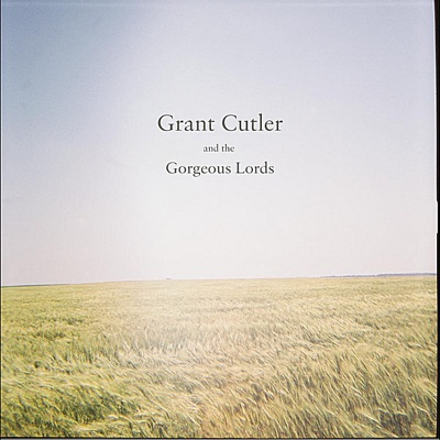 Grant Cutler and the Gorgeous Lords