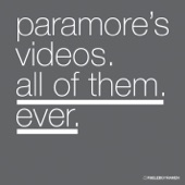 Paramore's Videos. All of Them. Ever
