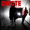 Letting Go (Cry Just a Little) [feat. Pitbull] [Radio Edit] - Single, Qwote