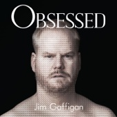 Cover to Jim Gaffigan's Obsessed