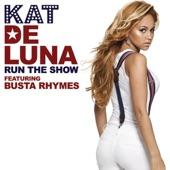 Run the Show (feat. Busta Rhymes) - Single