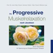 Die Progressive Muskelrelaxation