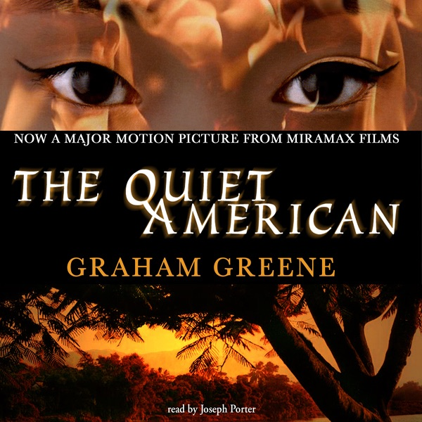 graham greene the quiet american essays Graham greene's vietnam novel the quiet american the quiet american and the novel this essay will begin to disentangle some of the genres in the quiet american by focusing on the theme of writing through which, i will argue.