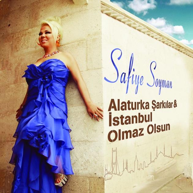 Safiye soyman resimleri 15earkı sözleri wwwsarkisozucom