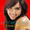 Future Love (Remix) [feat. Pitbull] - Single, Kristinia DeBarge