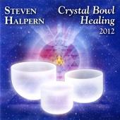 Crystal Bowl Healing 2012 (Bonus Version) {remastered}
