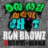 On My New Sh*t (feat. Busta Rhymes & Reek Da Villan) - Single, Ron Browz
