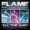 All the Way (feat. Trubble & Lecrae) - Single, Flame