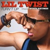 Turn't Up (feat. Busta Rhymes) - Single, Lil Twist