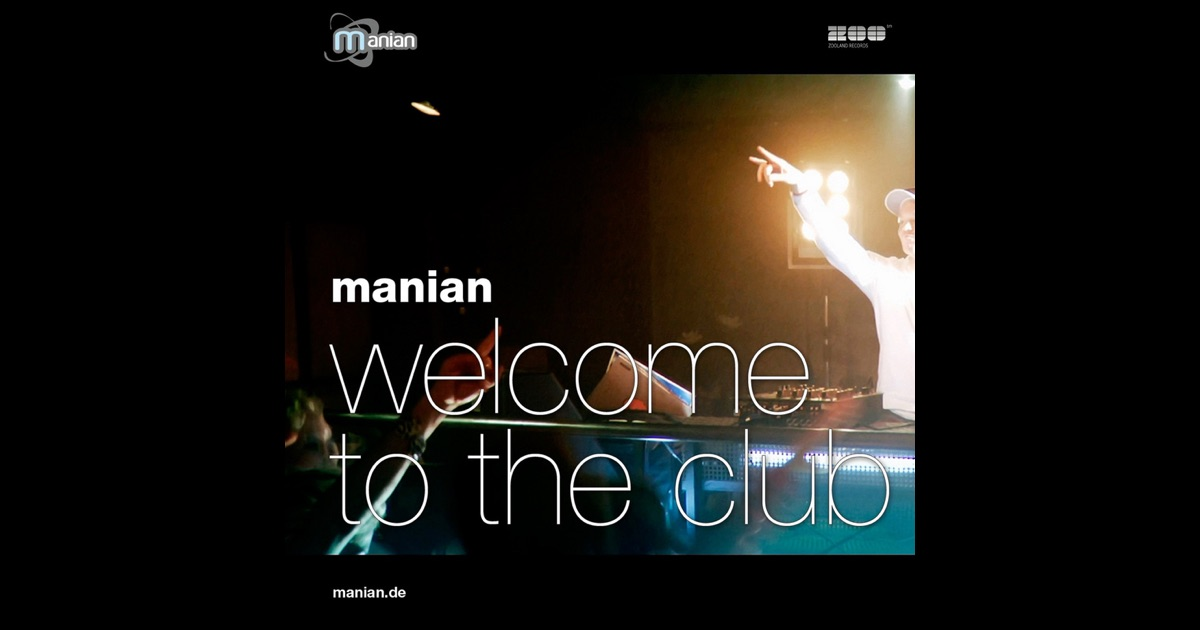 welcome to the club by manian on apple music. Black Bedroom Furniture Sets. Home Design Ideas