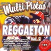 Reggaeton, Vol. 2, Music Makers
