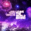 Leave the World Behind - EP