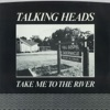Take Me to the River (Edit) / Thank You for Sending Me an Angel [Digital 45] - Single, Talking Heads
