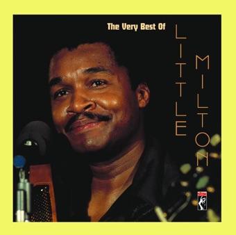 The Very Best of Little Milton – Little Milton
