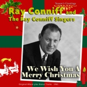 We Wish You a Merry Christmas (Original Album Plus Bonus Tracks) - Ray Conniff and The Singers