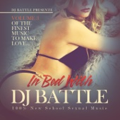 In Bed with DJ Battle, Vol. 3