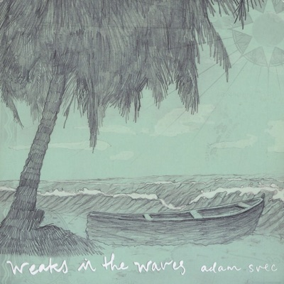 Weaks In The Waves