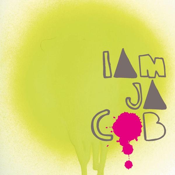 I Am Jacob - EP Jacob and the Good People CD cover