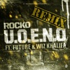 U.O.E.N.O. Remix (feat. Future & Wiz Khalifa) - Single, Rocko