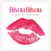 Bisou Bisou (feat. Marina) - EP