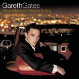 Pochette album : Gareth Gates - What My Heart Wants to Say