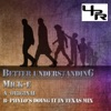 Better Understanding - Single, Mick-E