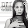 I Am... Sasha Fierce (Platinum Edition), Beyoncé