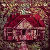 Someone, Else - Carolina Story