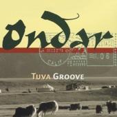 Tuva Groove (Remixes)