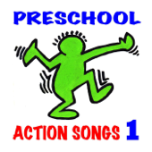Preschool Action Songs 1 (Ages 3-7): Pre-K & Kindergarten Music for Young Children's Creative Movement, Exercise, Dance & Motion