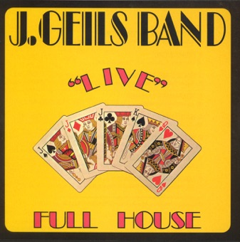Full House (Live) – The J. Geils Band