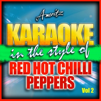 Karaoke – Red Hot Chili Peppers Vol. 2 – Ameritz – Karaoke