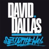 Get Out the Way - Single, David Dallas