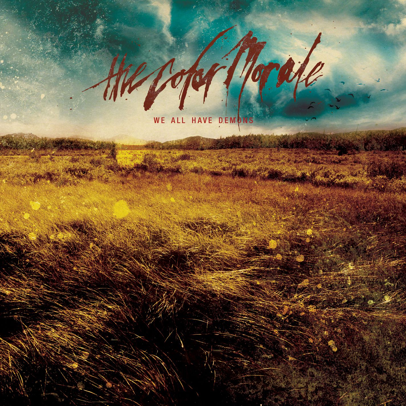 The Color Morale - We All Have Demons (2009)