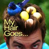 My Hair Goes...