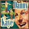 Sings Your Favorite Songs, Danny Kaye