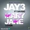 Mary Jane (feat. DaVido) - Single, Jay-3