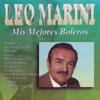 Mi Mejores Boleros, Leo Marini
