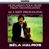 Az a szép piros hajnal - Hungarian Folk Music from Transylvania (Hungaroton Classics)