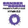 Hymn 2.0 (Original Mix) - Sander Van Doorn Presents Purple Haze - Single