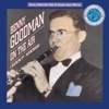 I Hadn't Anyone 'Til You (Album Version) - Benny Goodman