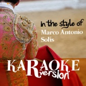 Karaoke (In the Style of Marco Antonio Solís)