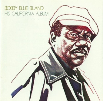 "His California Album – Bobby ""Blue"" Bland"
