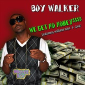 We Get Mo Money (feat. Walkers Boyz & Gage) - Single