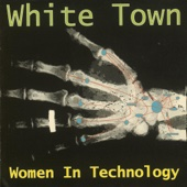 Your Woman - White Town Cover Art