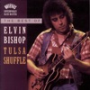 The Best of Elvin Bishop: Tulsa Shuffle
