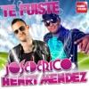 Te Fuiste - Single, Jose De Rico & Henry Mendez