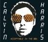 Acceptable In the 80s - EP, Calvin Harris