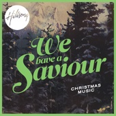 We Have a Saviour (Christmas Music)