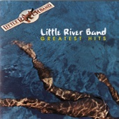 Little River Band: Greatest Hits - Little River Band